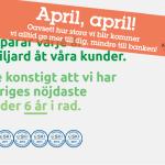 """Rekordmånga lurade i årets aprilskämt – Äntligen har vi blivit en """"Storbank!""""*"""