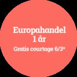 Europahandel fyller 1 år – Vi bjuder på gratis courtage tis 6/3!