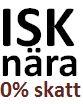 ISK nära noll skatt